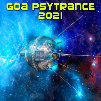 Various Artists - Goa Psy Trance 2021