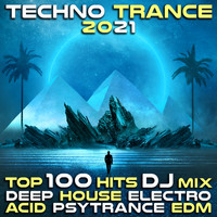 DoctorSpook, Goa Doc - Techno Trance 2021 Top 100 Hits DJ Mix Deep House Electro Acid Psytrance EDM