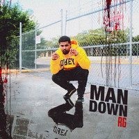 RG - Man Down (Explicit)