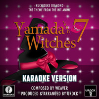 "Urock Karaoke - Kuchizuke Diamond (From ""Yamada Kun & The 7 Witches"") (Karaoke Version)"
