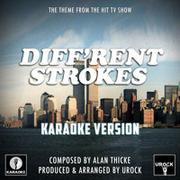 "Urock Karaoke - Diff'rent Strokes Main Theme (From ""Diff'rent Strokes"") (Karaoke Version)"