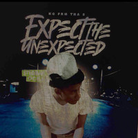 KG - Expect The Unexpected (Explicit)