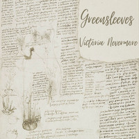 Victoria Nevermore / - Greensleeves