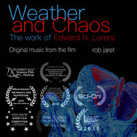 Rob Jaret - Weather and Chaos - Original Music from the Film