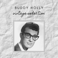 Buddy Holly - Buddy Holly - Vintage Selection