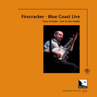 Tony Furtado - Firecracker (Audiophile Edition SEA)