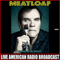 Meat Loaf - Paradise By Night (Live)