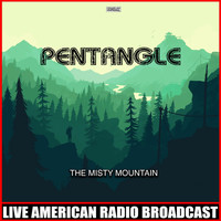 Pentangle - The Misty Mountain (Live)