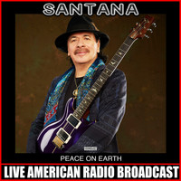Santana - Peace On Earth (Live)