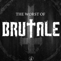 VV.AA. - The worst of Brutale (Explicit)