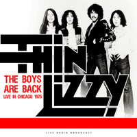 Thin Lizzy - The Boys Are Back Live in Chicago 1976 (live)