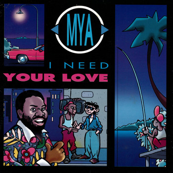 Mya - I Need Your Love