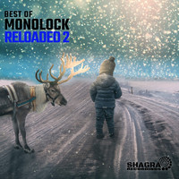 Monolock - Reloaded 2 (Best Of)