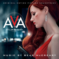 Bear McCreary - Ava (Original Motion Picture Soundtrack)