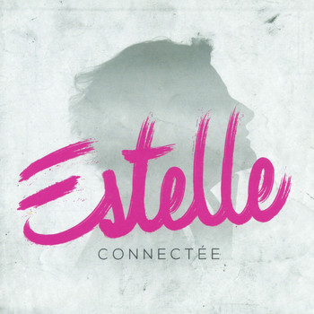 Estelle - Connectée