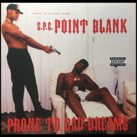 Point Blank - Prone to Bad Dreams (Explicit)