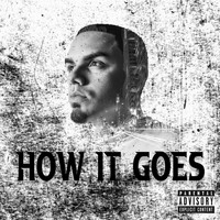 Lou - How It Goes (Explicit)