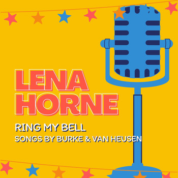 Lena Horne - Ring My Bell (Songs by Burke & Van Heusen)