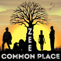 Zee - Common Place