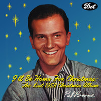 Pat Boone - I'll Be Home For Christmas: The Lost 1958 Christmas Album