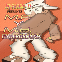 DJ Gold-D - Presenta MP y MH