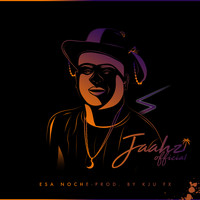 JAAHZ Official and KJU FX - Esa Noche