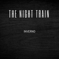 Inverno - The Night Train