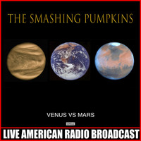 The Smashing Pumpkins - Venus Vs Mars (Live)