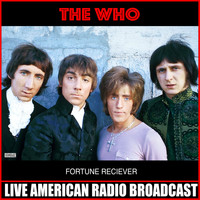 The Who - Fortune Reciever (Live)