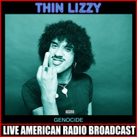 Thin Lizzy - Genocide (Live)
