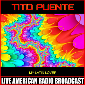 Tito Puente - My Latin Lover