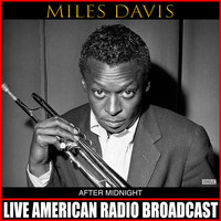 Miles Davis - After Midnight (Live)
