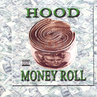 Hood - Money Roll