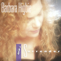 Barbara Higbie - I Surrender