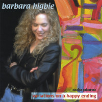 Barbara Higbie - Variations on a Happy Ending