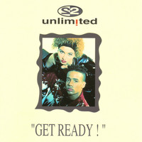 2 Unlimited - Get Ready (Explicit)