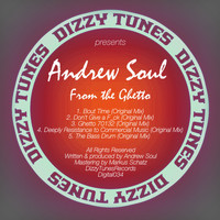 Andrew Soul - From the Ghetto
