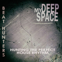 Various Artists - My Deep Space (Beat Hunters)