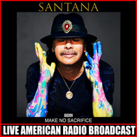 Santana - Make No Sacrifice (Live)