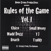 Home Grown - Rules Of The Game Vol. 1