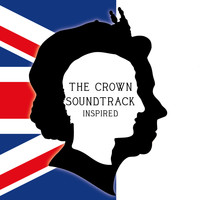 Various Artists - The Crown Soundtrack (Inspired)