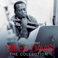 Miles Davis - THE CELEBRATED MILES DAVIS (Digitally Remastered)