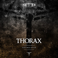 Thorax - Doomslayer