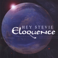 Hey Stevie - Eloquence