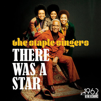 The Staple Singers - There Was a Star