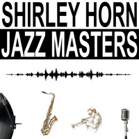 Shirley Horn - Jazz Masters