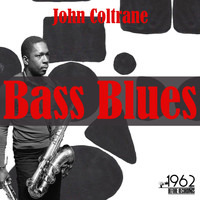 John Coltrane - Bass Blues