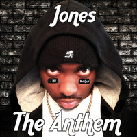 Jones - The Anthem (I Will Not Quit)