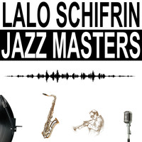Lalo Schifrin - Jazz Masters