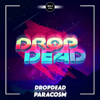Dropdead - Paracosm